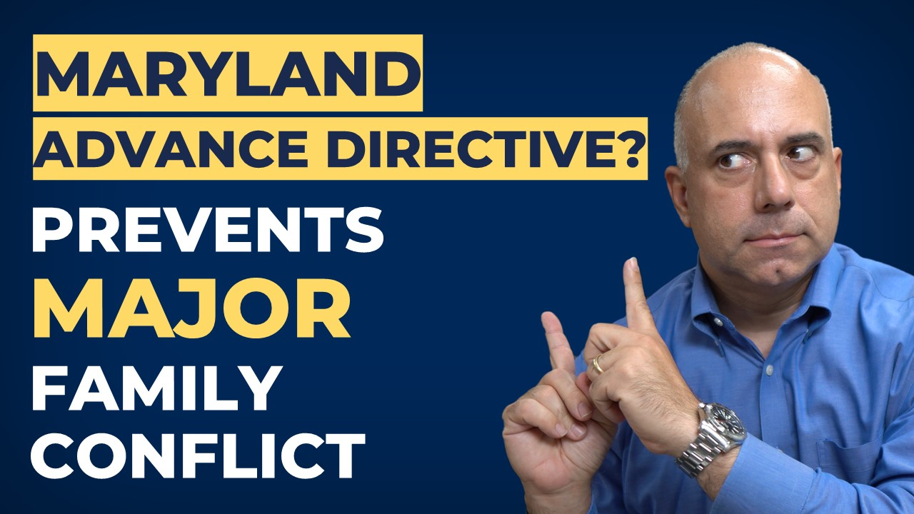 The Maryland Advance Directive: VERY Important For Your Family